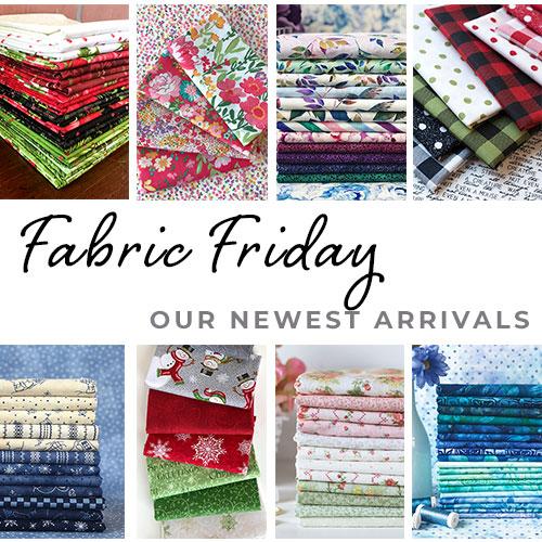 New Fabric Friday at Shabby Fabrics - 07/13/18