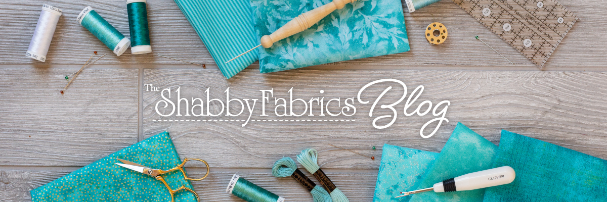 Welcome to The Shabby Fabrics Blog